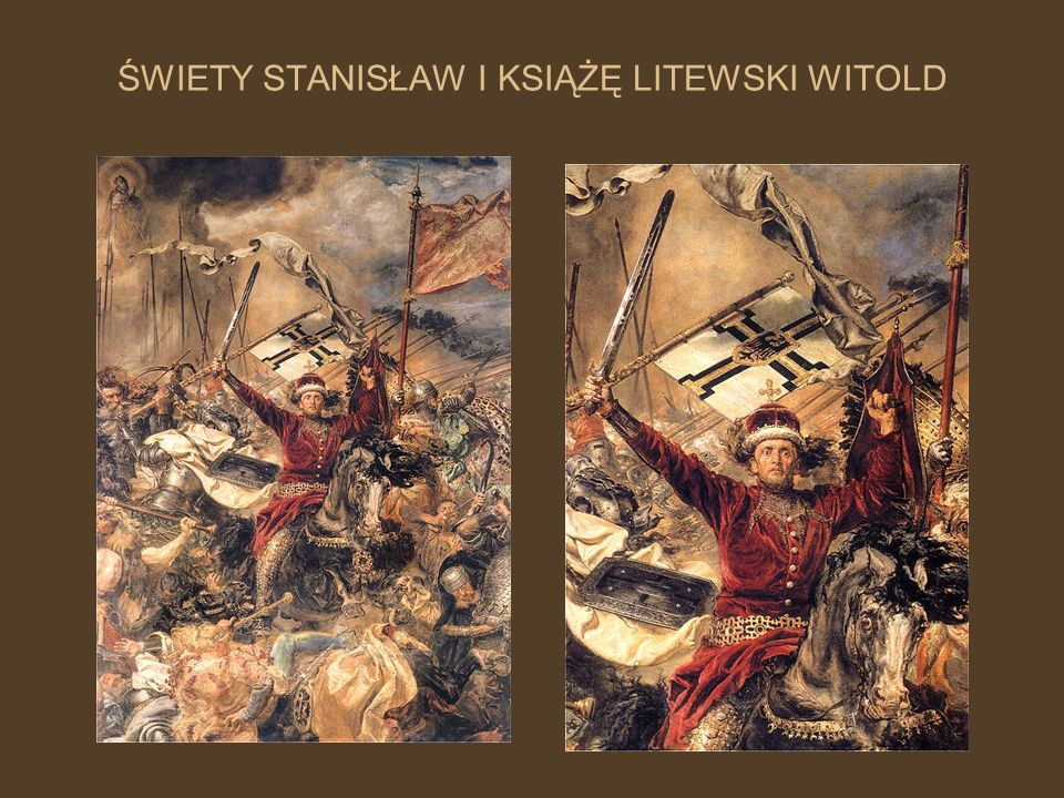 ŚWIETY STANISŁAW I KSIĄŻĘ LITEWSKI WITOLD