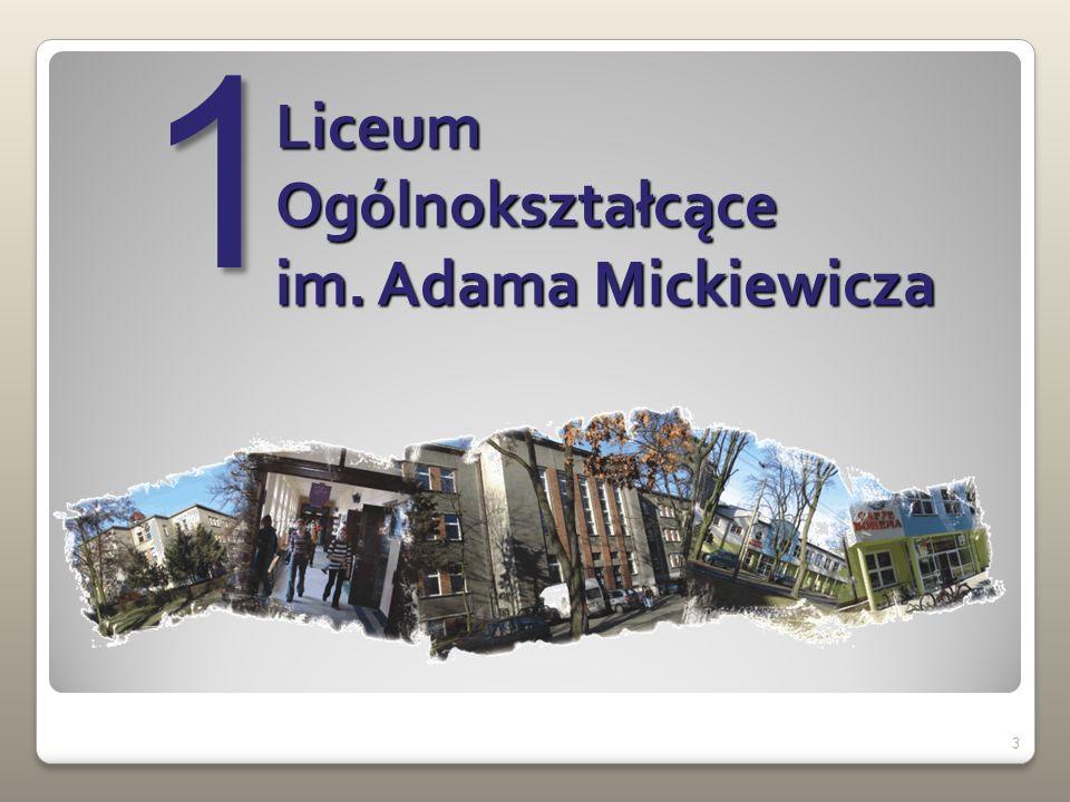 1 Liceum Ogólnokształcące im. Adama Mickiewicza