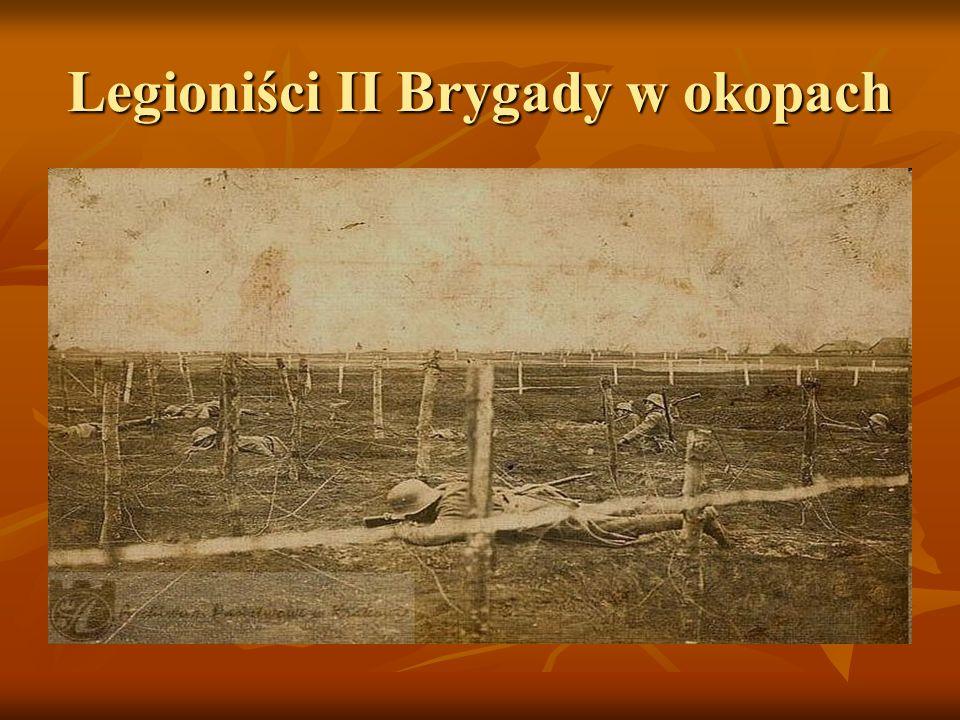Legioniści II Brygady w okopach