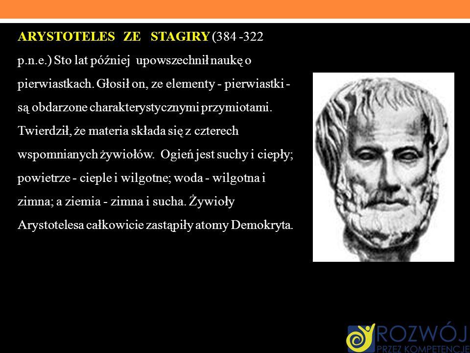 ARYSTOTELES ZE STAGIRY (384 -322 p. n. e