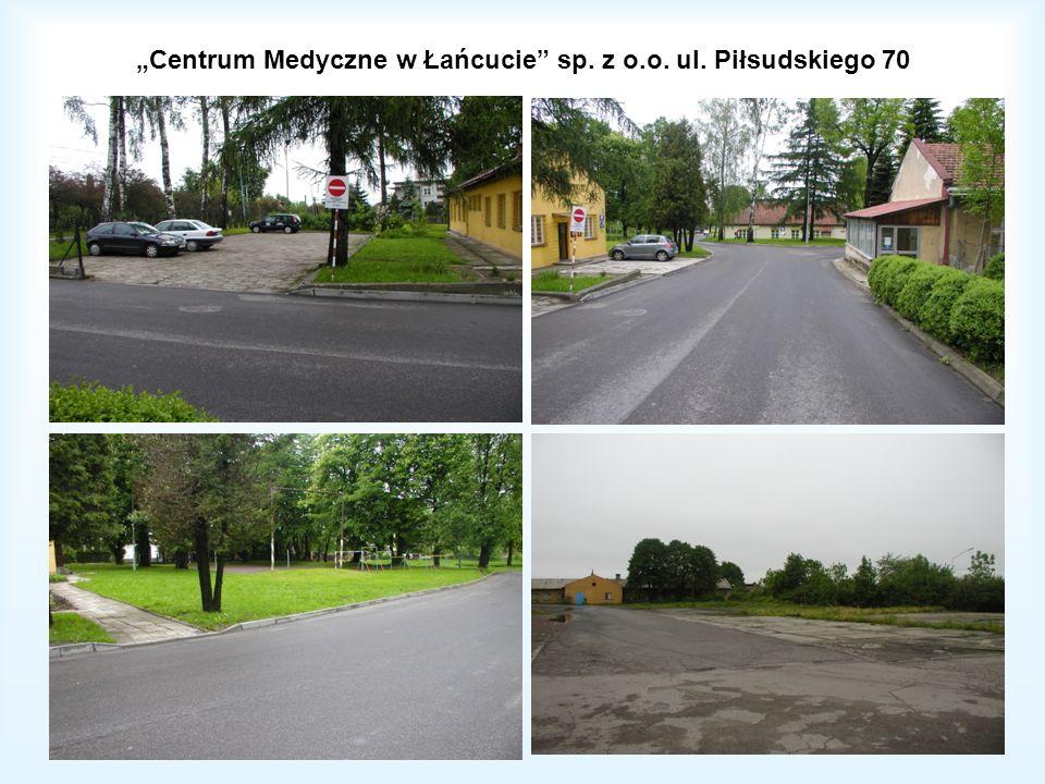 """""""Centrum Medyczne w Łańcucie sp. z o.o. ul. Piłsudskiego 70"""