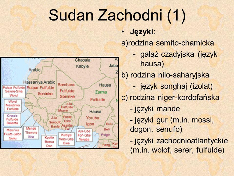 Sudan Zachodni (1) Języki: a)rodzina semito-chamicka