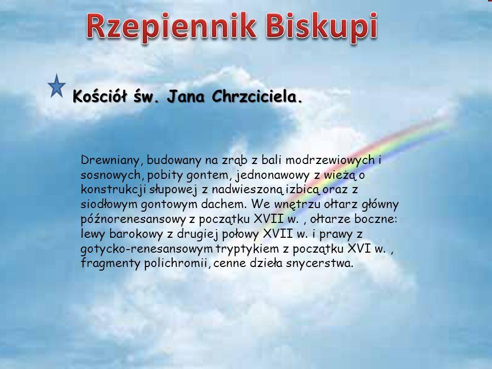 Rzepiennik Biskupi Kościół św. Jana Chrzciciela.