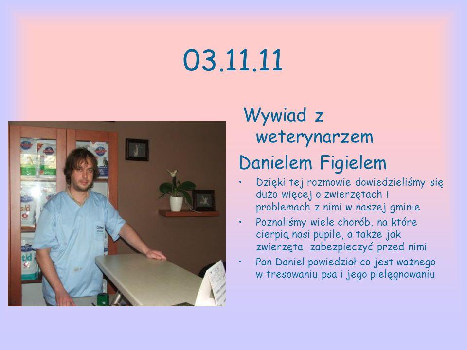 03.11.11 Wywiad z weterynarzem Danielem Figielem