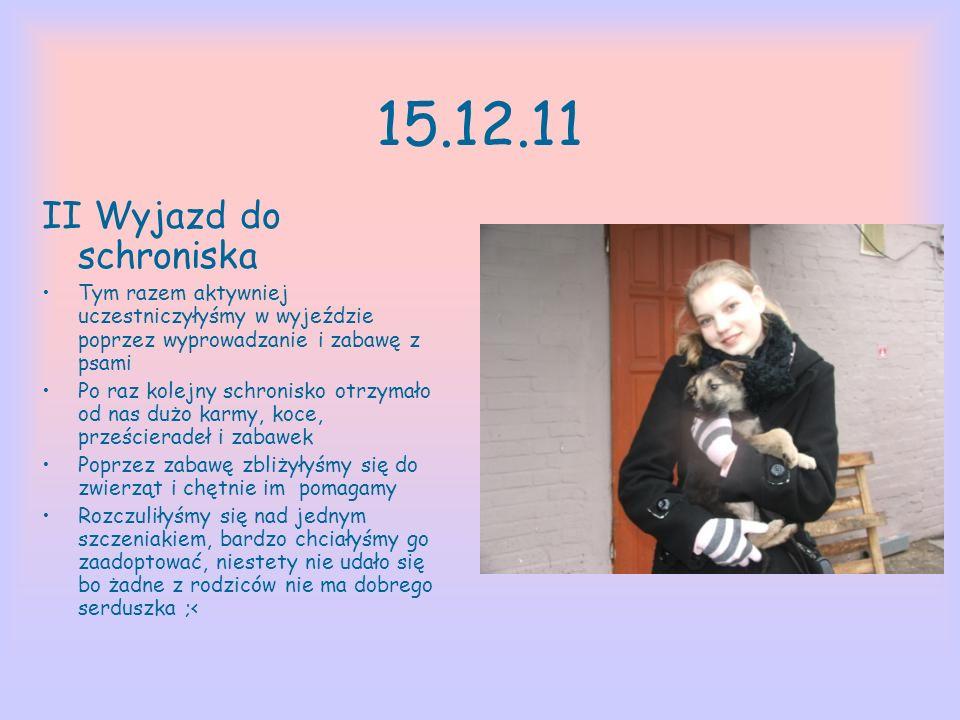 15.12.11 II Wyjazd do schroniska