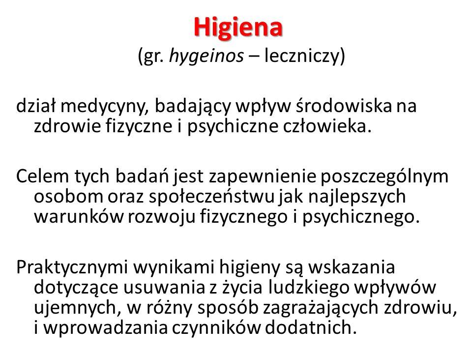(gr. hygeinos – leczniczy)