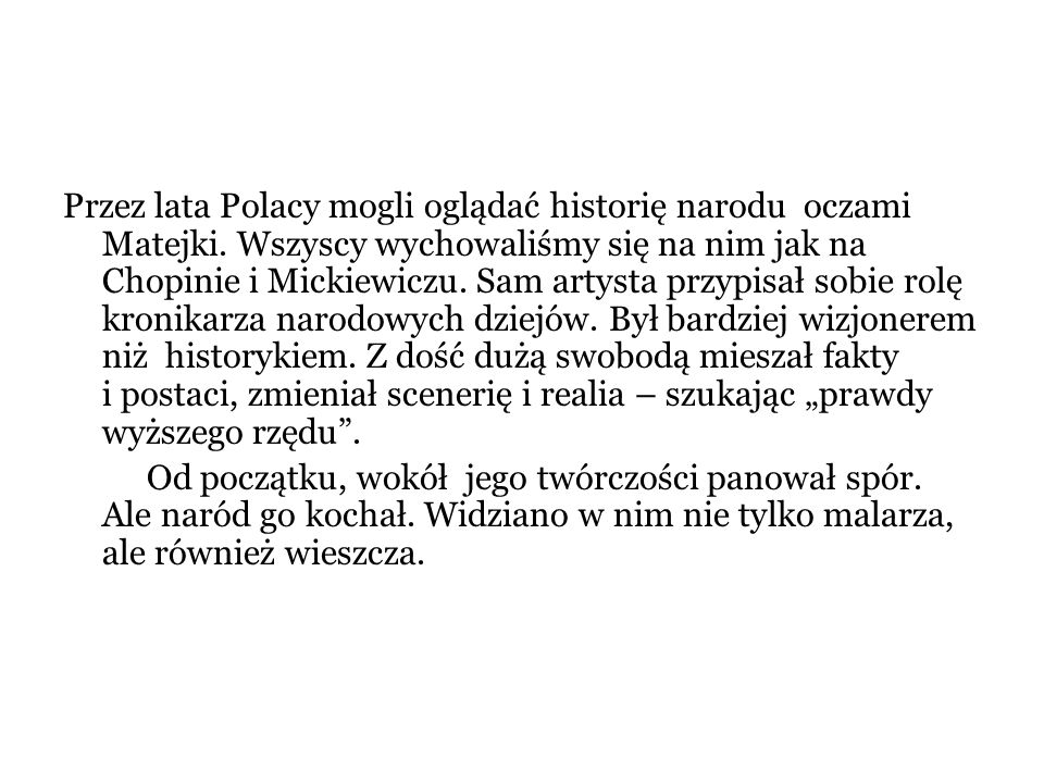 Przez lata Polacy mogli oglądać historię narodu oczami Matejki