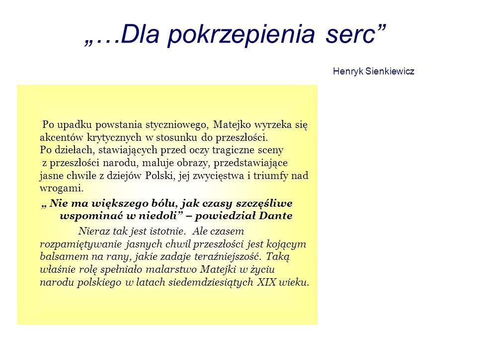 """""""…Dla pokrzepienia serc Henryk Sienkiewicz"""