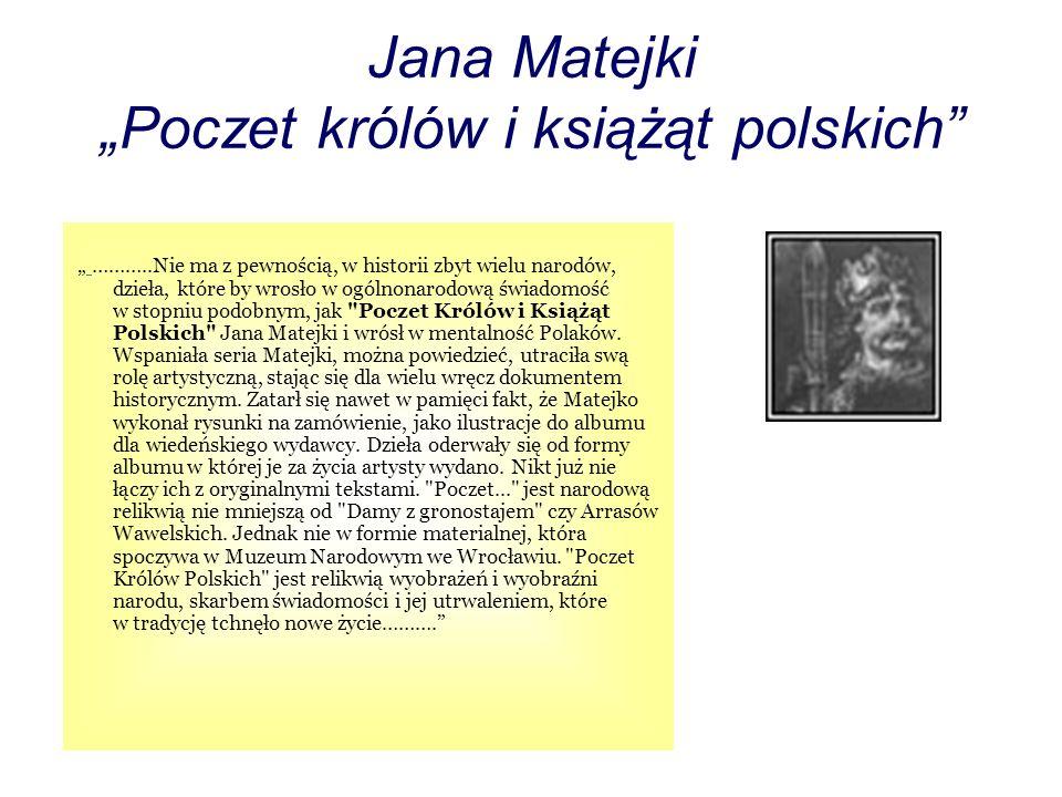 """Jana Matejki """"Poczet królów i książąt polskich"""