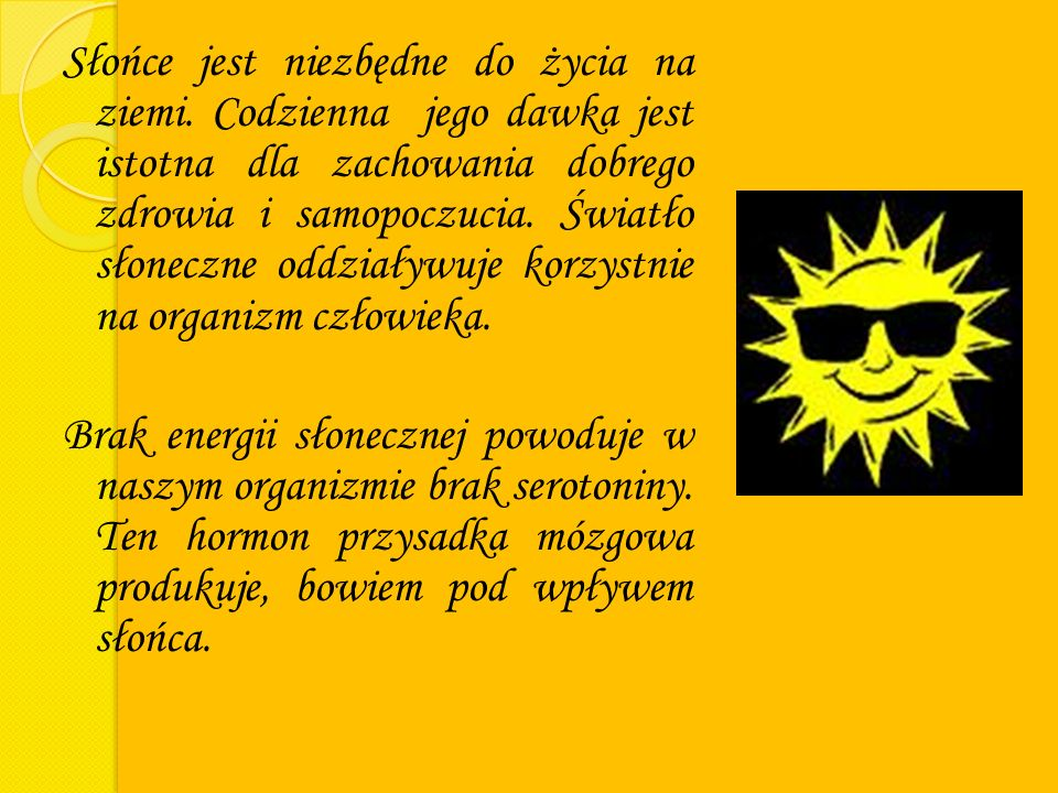 Słońce jest niezbędne do życia na ziemi