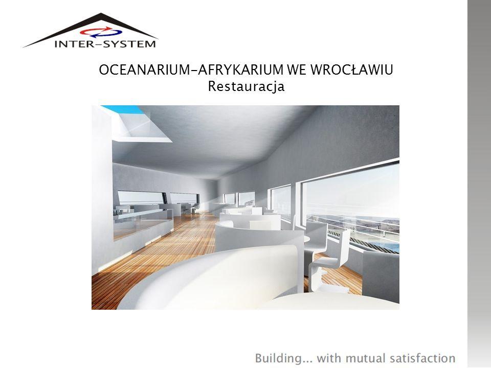 OCEANARIUM-AFRYKARIUM WE WROCŁAWIU Restauracja