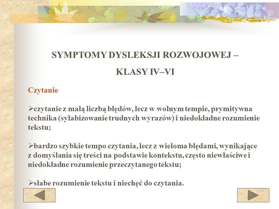 SYMPTOMY DYSLEKSJI ROZWOJOWEJ –