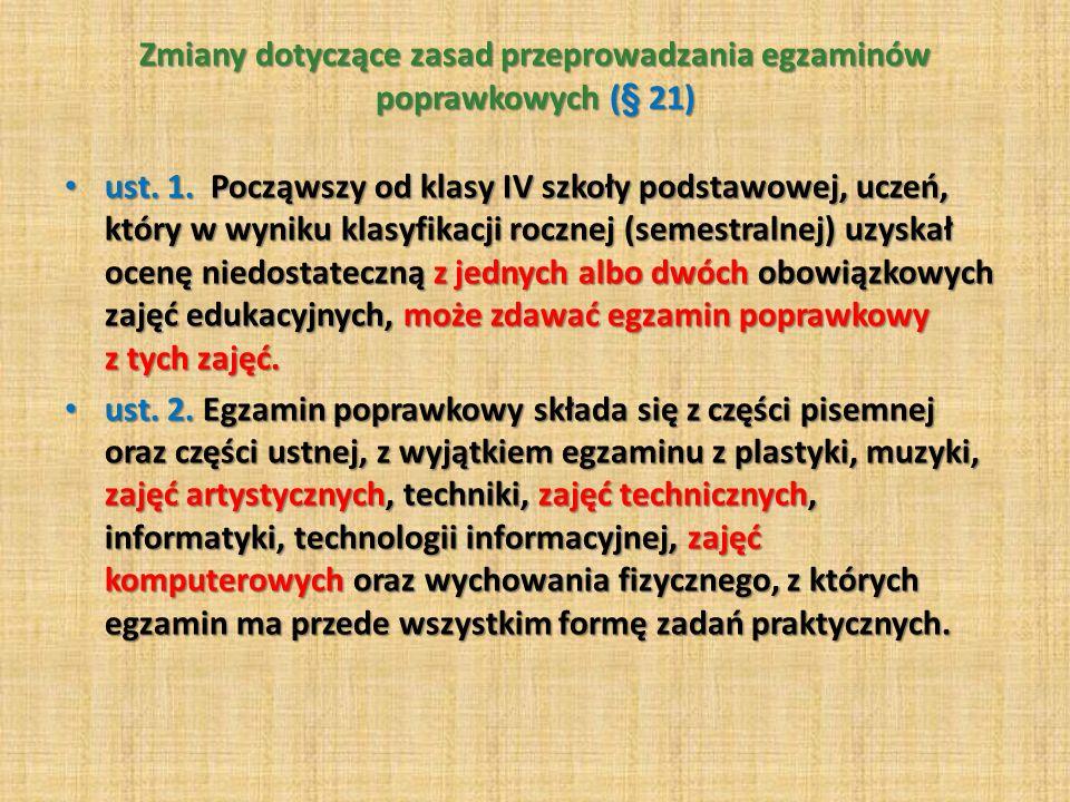 Zmiany dotyczące zasad przeprowadzania egzaminów poprawkowych (§ 21)