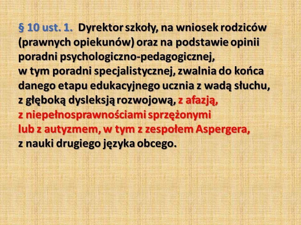 § 10 ust. 1.