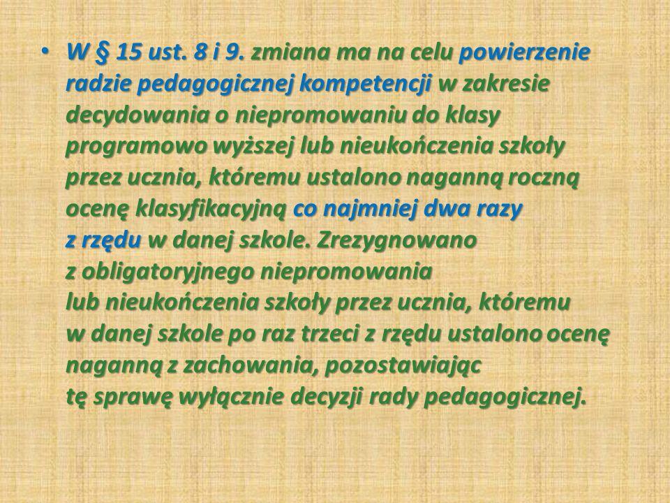 W § 15 ust. 8 i 9.