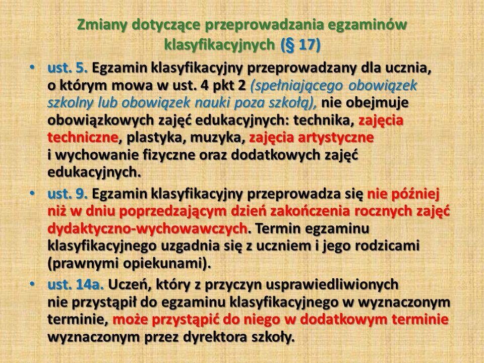 Zmiany dotyczące przeprowadzania egzaminów klasyfikacyjnych (§ 17)