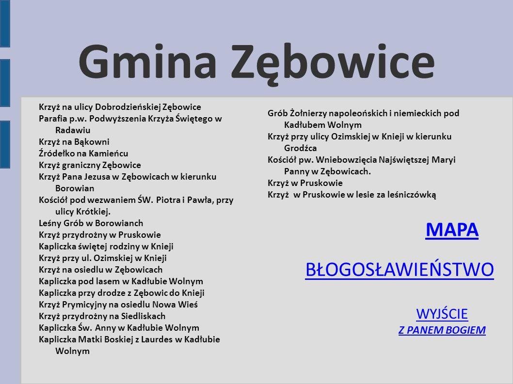 Gmina Zębowice MAPA BŁOGOSŁAWIEŃSTWO WYJŚCIE Z PANEM BOGIEM