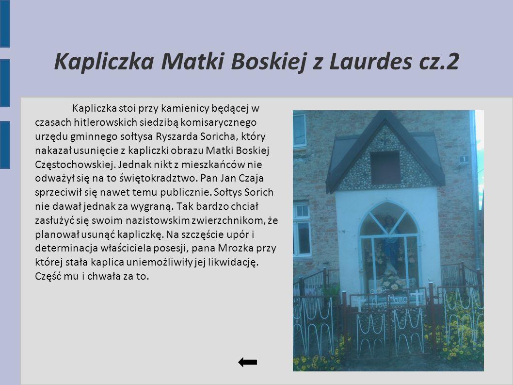 Kapliczka Matki Boskiej z Laurdes cz.2