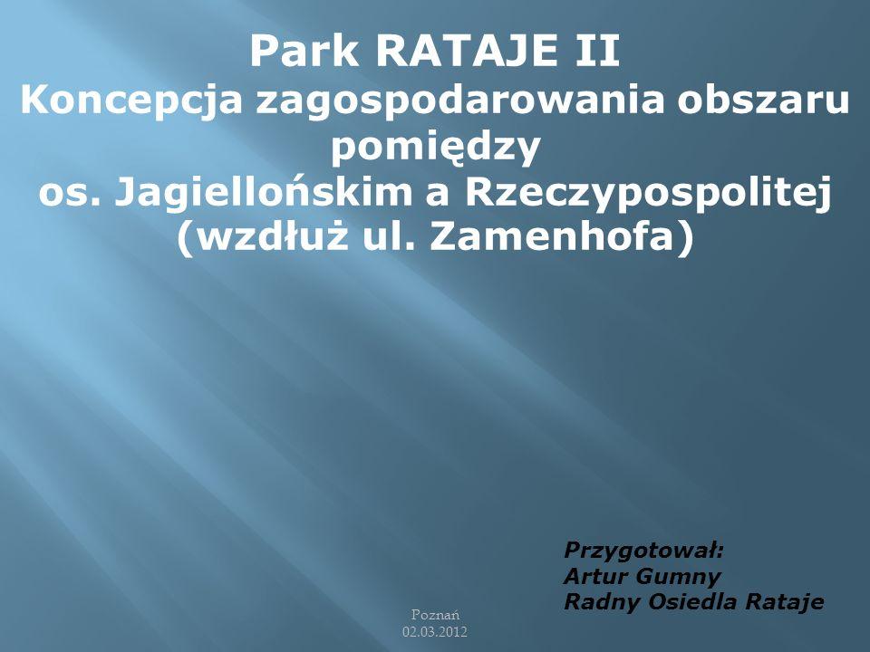 Park RATAJE II Koncepcja zagospodarowania obszaru pomiędzy