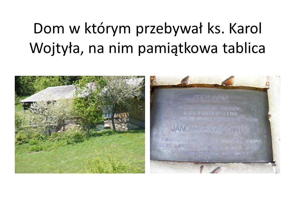 Dom w którym przebywał ks. Karol Wojtyła, na nim pamiątkowa tablica