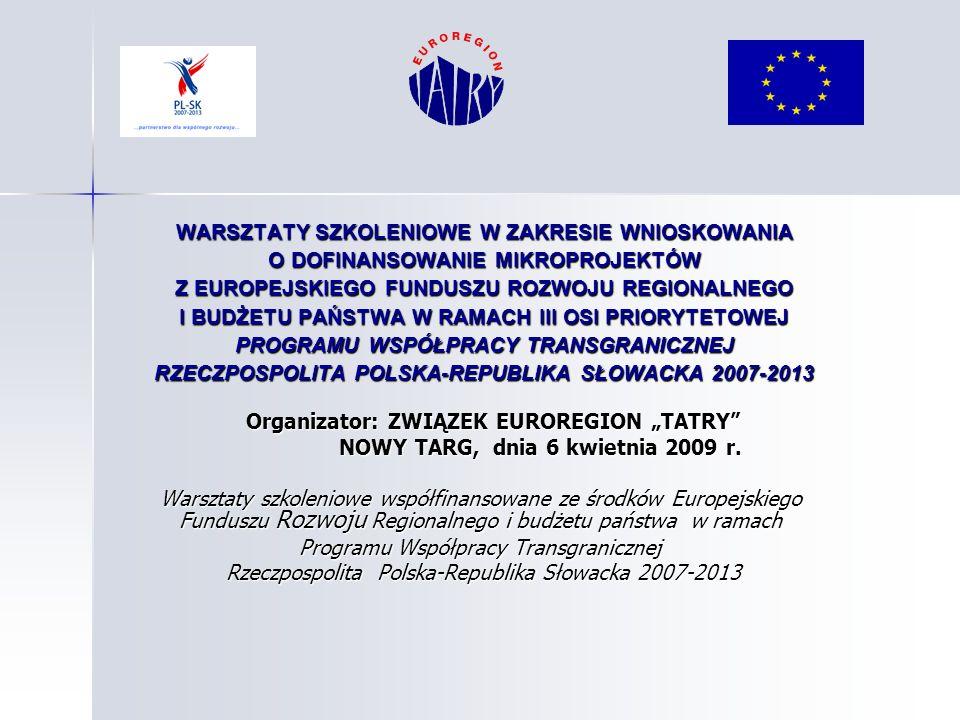"""Organizator: ZWIĄZEK EUROREGION """"TATRY"""