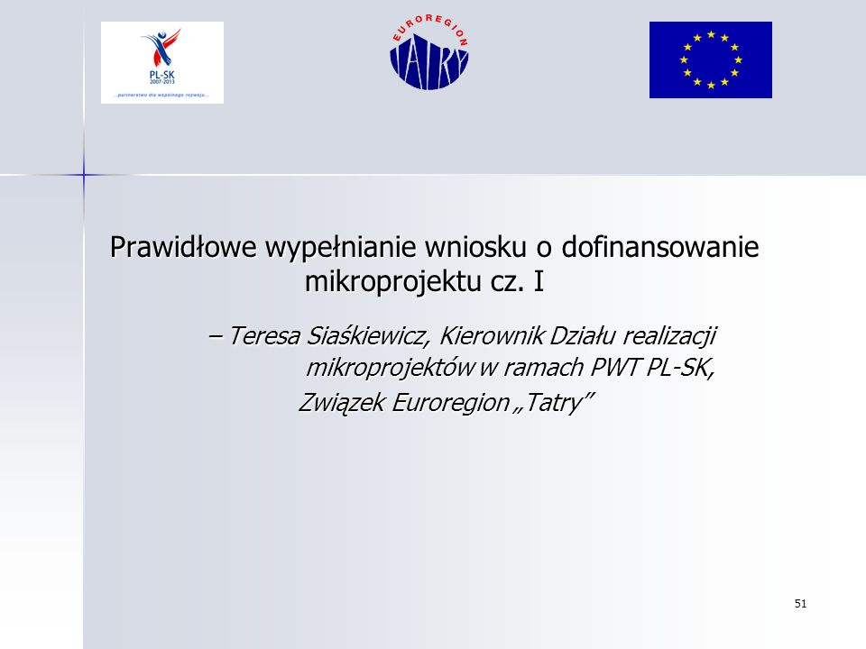 Prawidłowe wypełnianie wniosku o dofinansowanie mikroprojektu cz. I