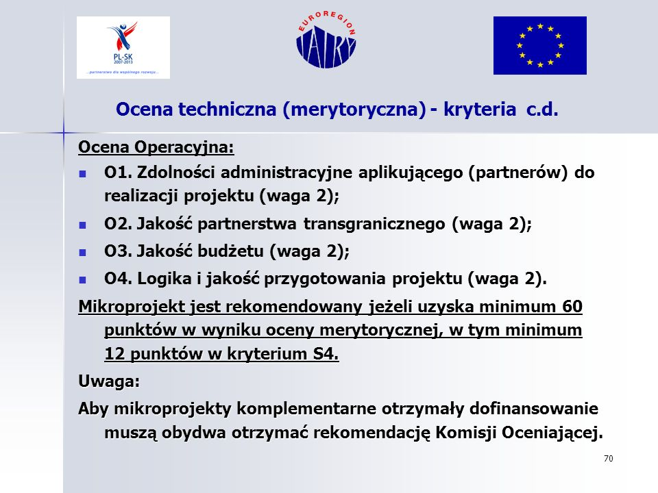 Ocena techniczna (merytoryczna) - kryteria c.d.