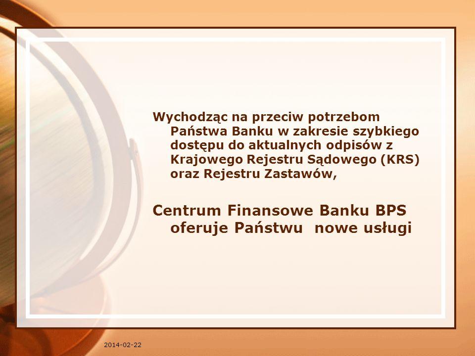 Centrum Finansowe Banku BPS oferuje Państwu nowe usługi