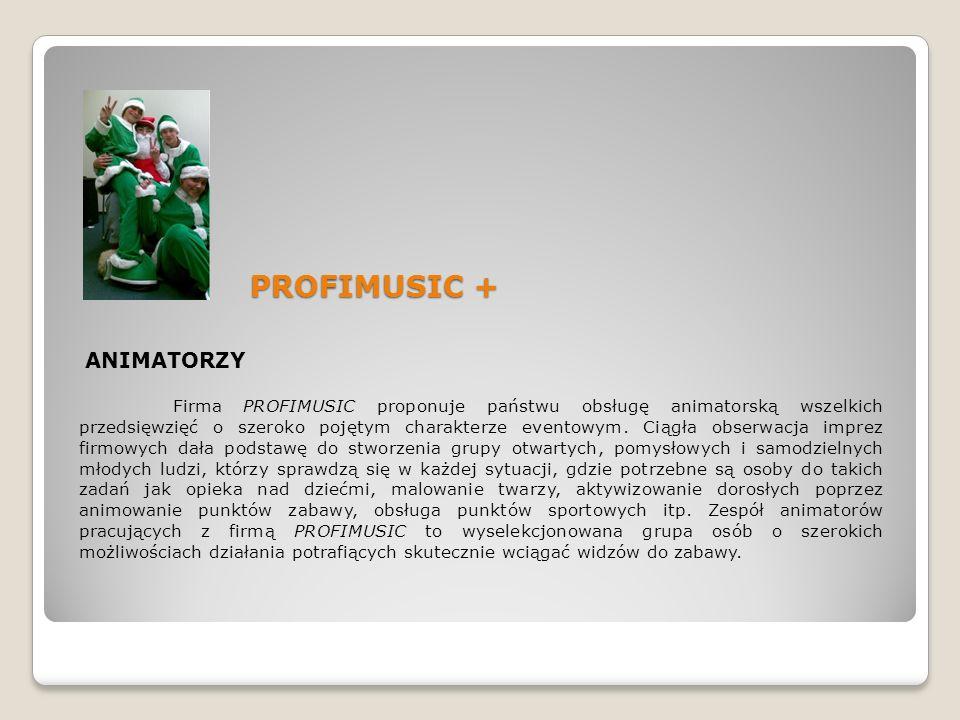 PROFIMUSIC + ANIMATORZY