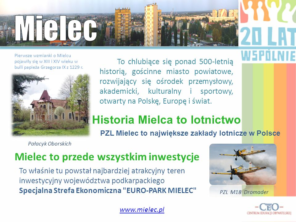 Mielec Historia Mielca to lotnictwo