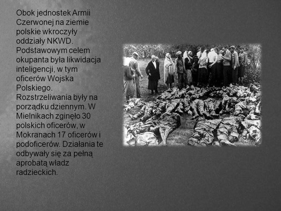 Obok jednostek Armii Czerwonej na ziemie polskie wkroczyły oddziały NKWD.