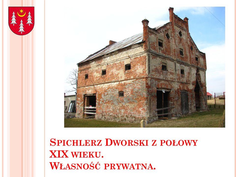 Spichlerz Dworski z połowy XIX wieku. Własność prywatna.