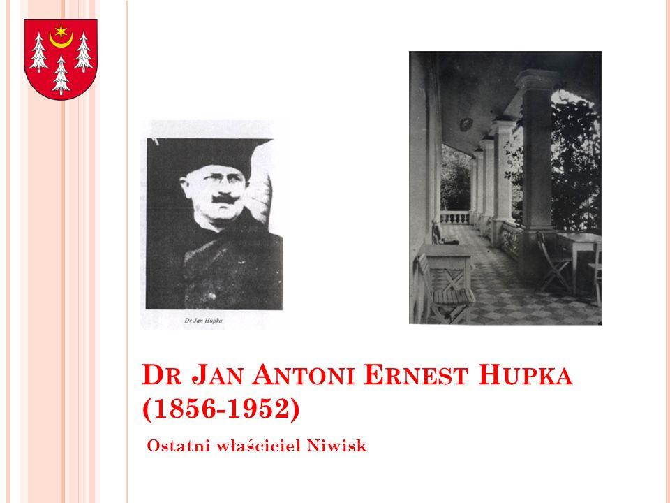 Dr Jan Antoni Ernest Hupka (1856-1952)