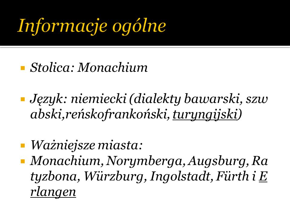 Informacje ogólne Stolica: Monachium