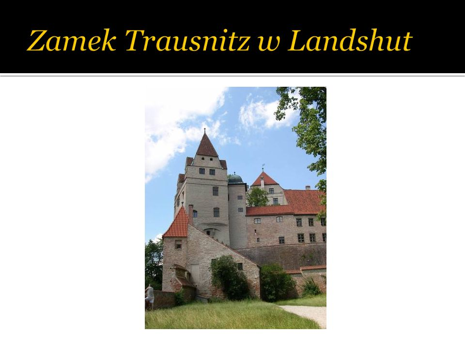Zamek Trausnitz w Landshut