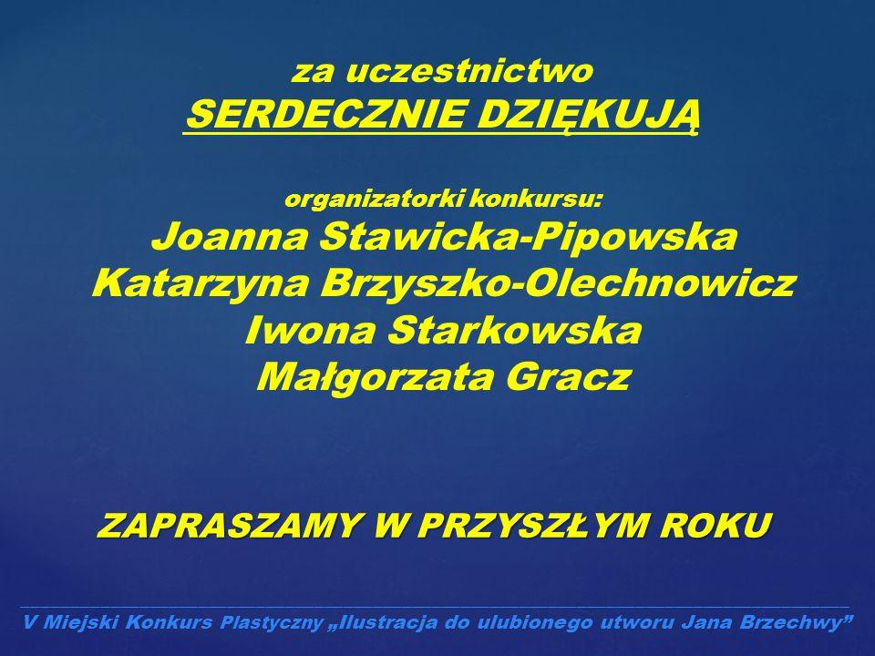 Joanna Stawicka-Pipowska Katarzyna Brzyszko-Olechnowicz