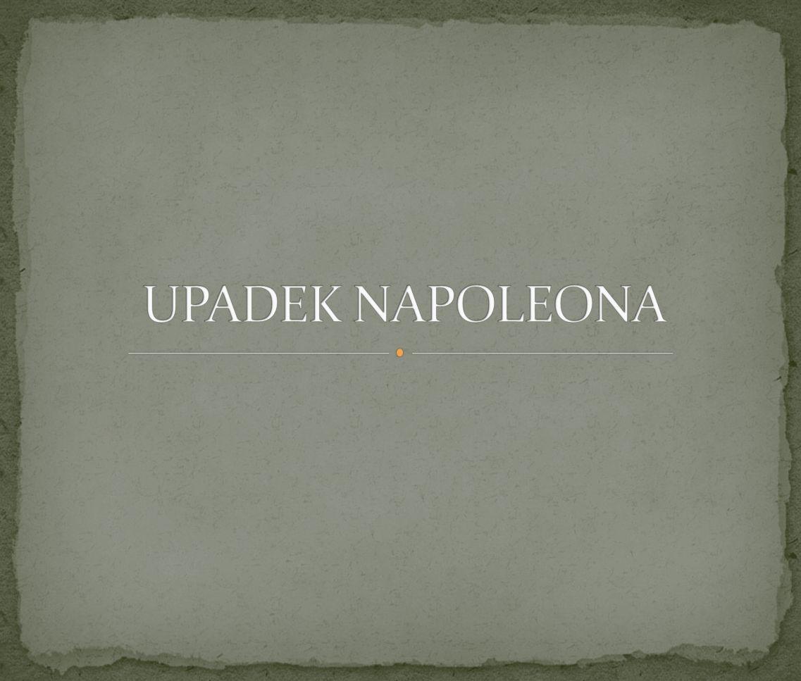 UPADEK NAPOLEONA