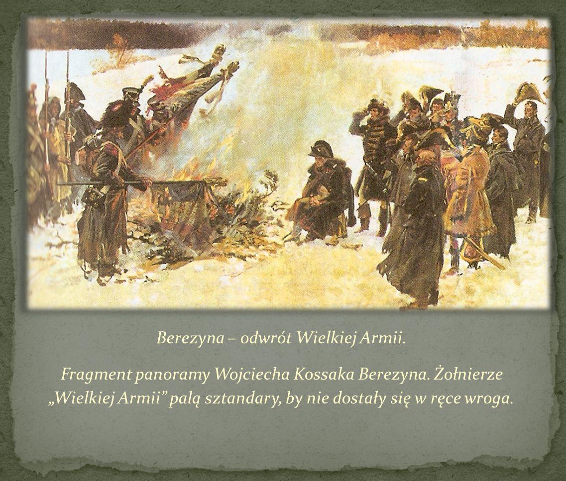 Berezyna – odwrót Wielkiej Armii.