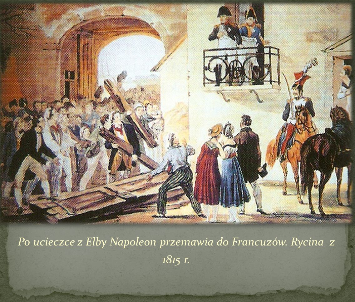 Po ucieczce z Elby Napoleon przemawia do Francuzów. Rycina z 1815 r.
