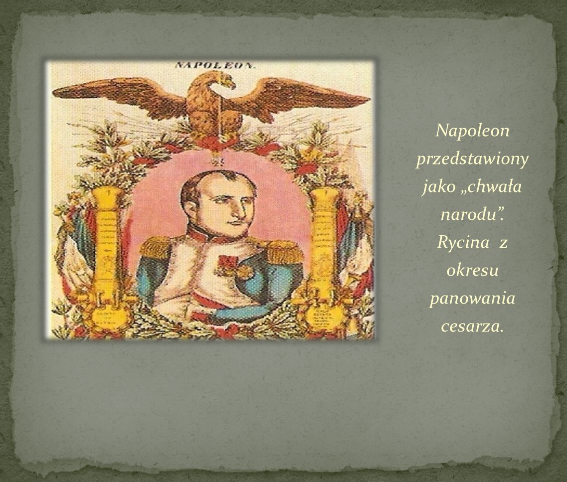 """Napoleon przedstawiony jako """"chwała narodu"""