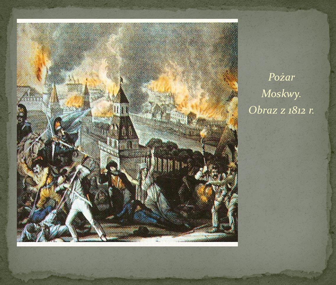 Pożar Moskwy. Obraz z 1812 r.