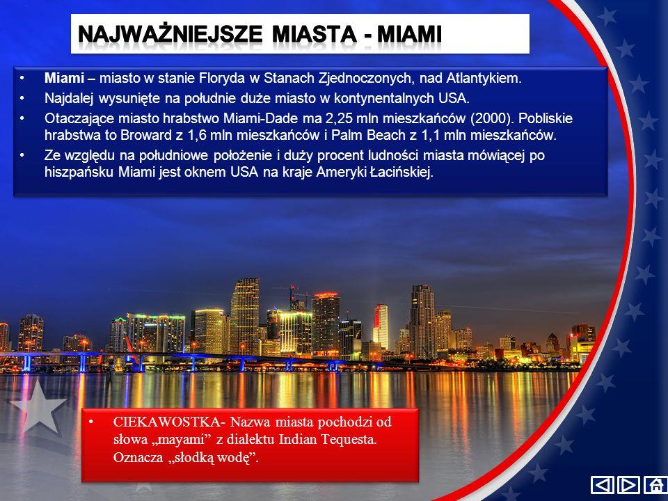 NAJWAŻNIEJSZE MIASTA - Miami