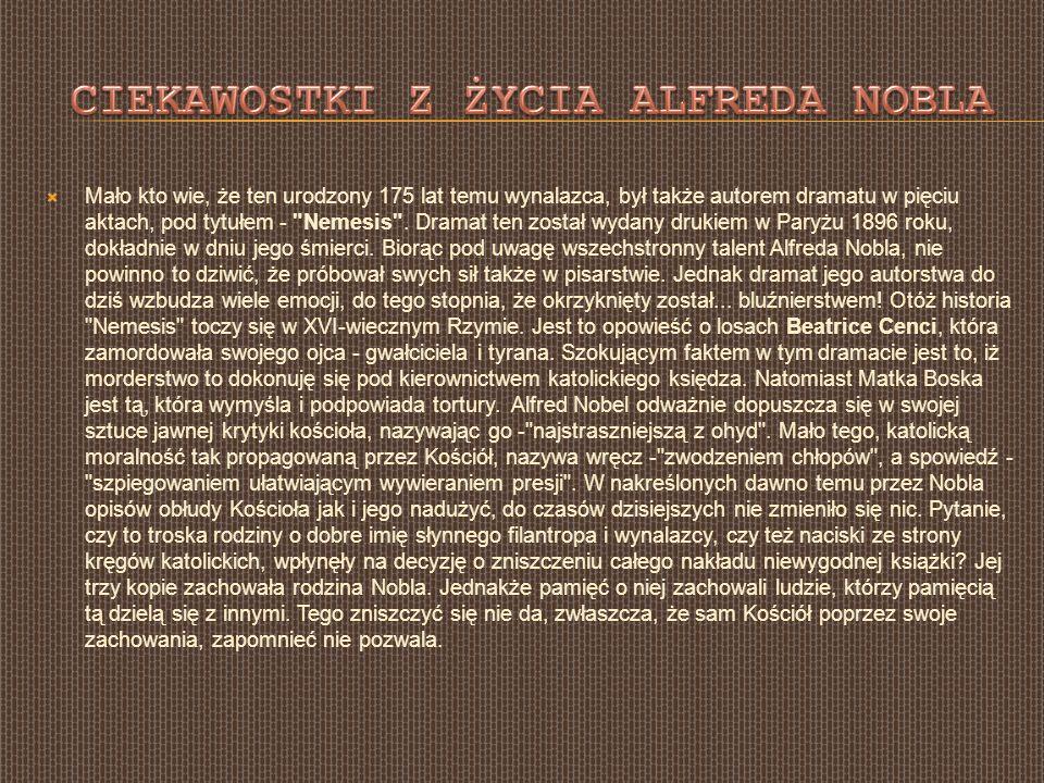 Ciekawostki z życia Alfreda Nobla