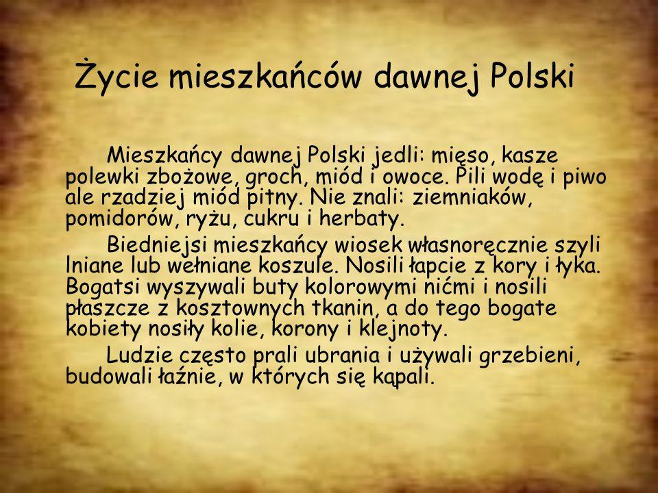 Życie mieszkańców dawnej Polski