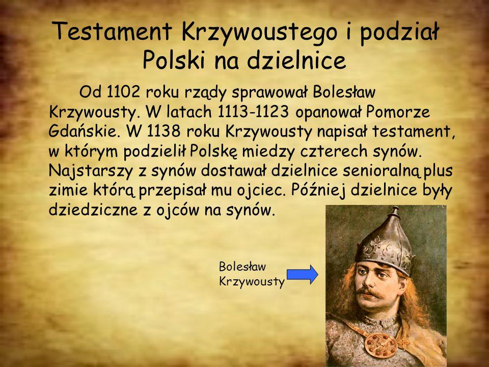 Testament Krzywoustego i podział Polski na dzielnice
