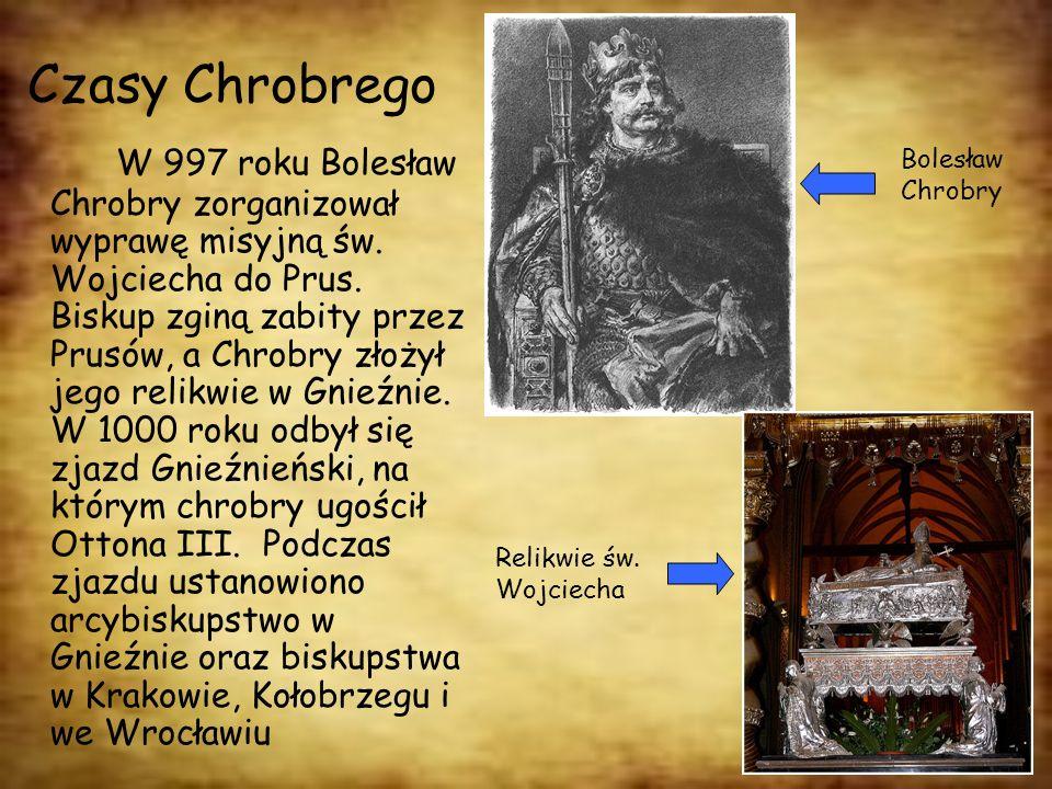 Czasy Chrobrego