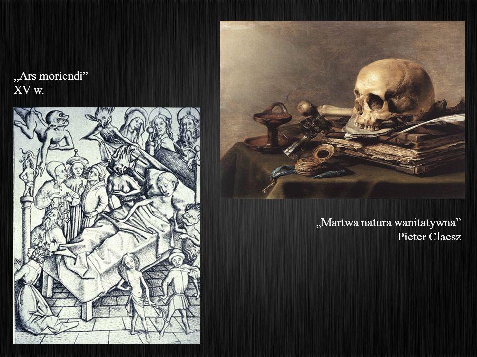 """Ars moriendi XV w. ""Martwa natura wanitatywna Pieter Claesz"
