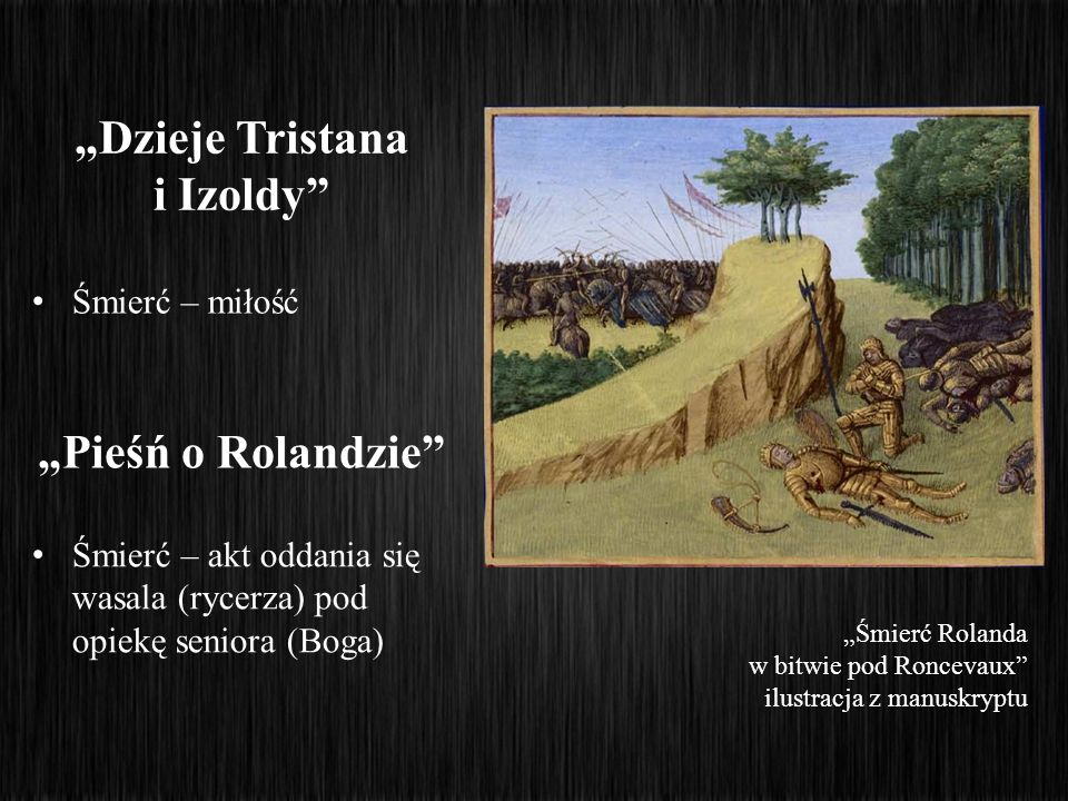 """""""Dzieje Tristana i Izoldy """"Pieśń o Rolandzie"""