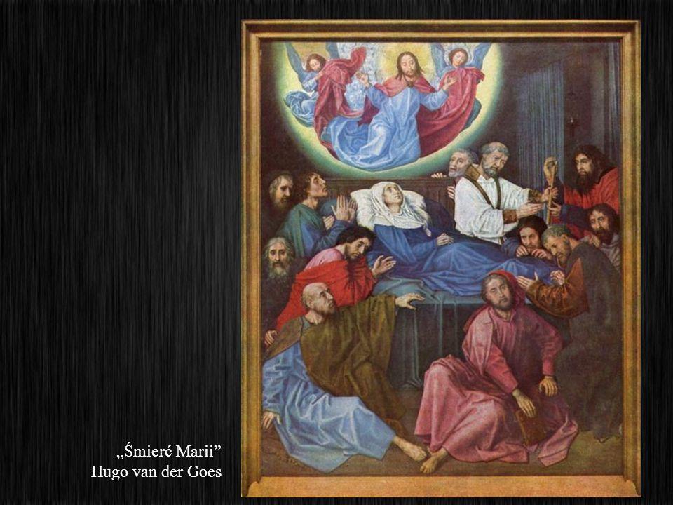 """""""Śmierć Marii Hugo van der Goes"""
