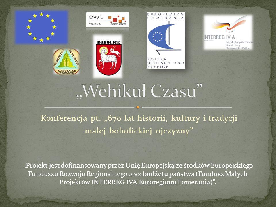 """""""Wehikuł Czasu Konferencja pt. """"670 lat historii, kultury i tradycji"""